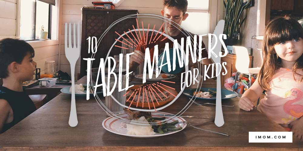 Teaching Kids Manners 10 Table Manners Printable Imom