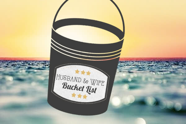 Husband & Wife Bucket List