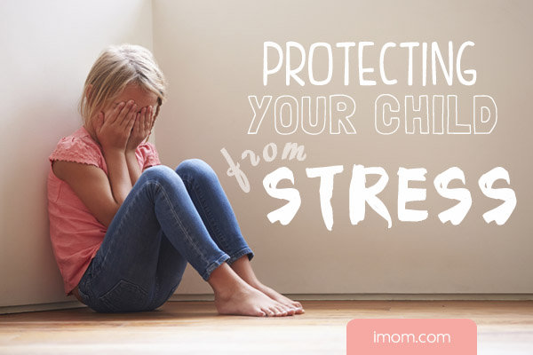 Protecting Your Child from Stress