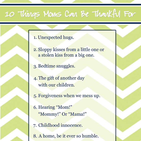 10 Things For Moms To Be Thankful For Imom