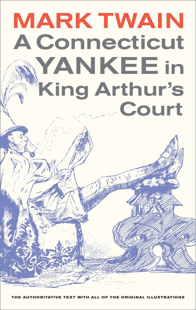 A Connecticut Yankee In King Arthur S Court Imom