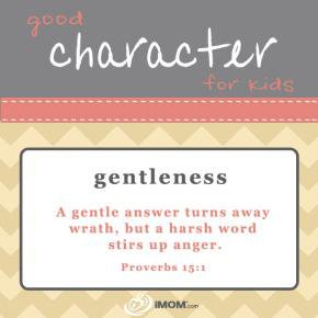 Good Character For Kids How To Teach Gentleness To Your