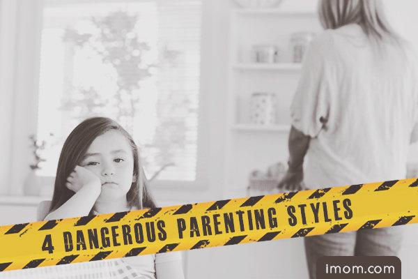 dangerous parenting styles