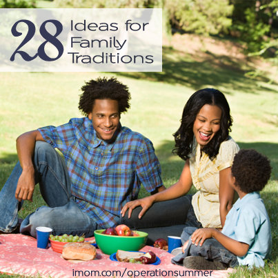 28 Ideas for Family Traditions iMom