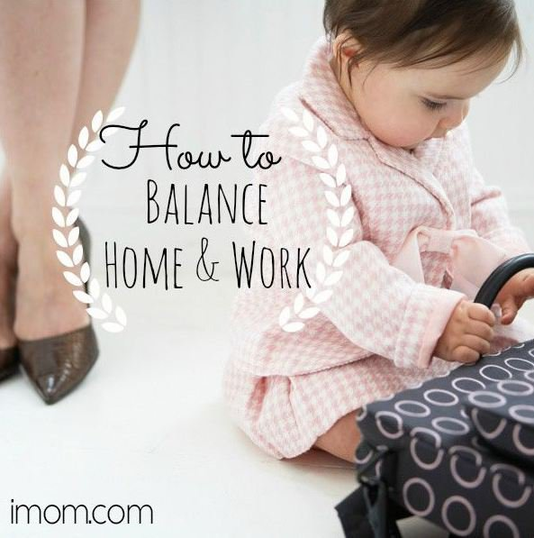 How to Balance Home & Work