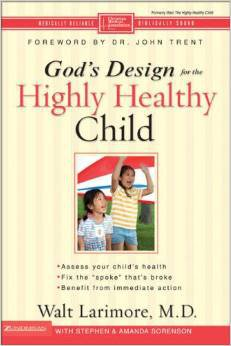 God's Design and The Highly Healthy Child