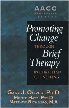 Promoting Change Through Brief Therapy in Christian Counseling