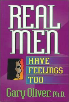 Real Men Have Feelings Too