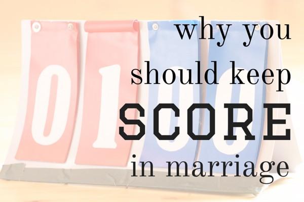 keep score in marriage