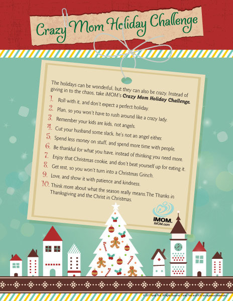 quot Crazy Mom quot Holiday Challenge iMom