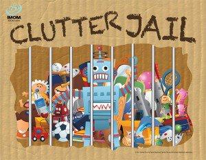 Clutter Jail