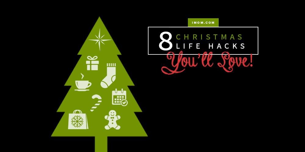 8 Christmas Life Hacks You\'ll Love! - iMom