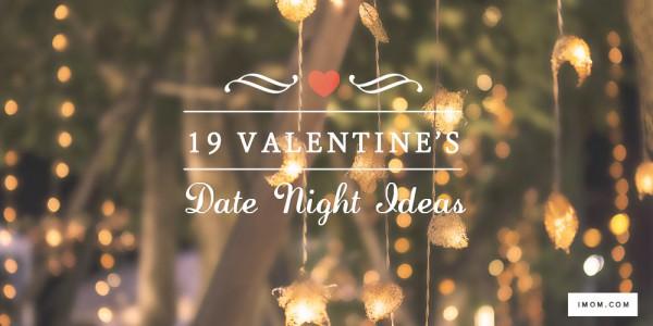 19 Valentineu0027s Date Night Ideas
