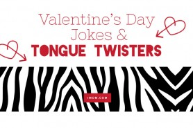 Valentine's Day Jokes and Tongue Twisters
