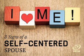 self centered spouse