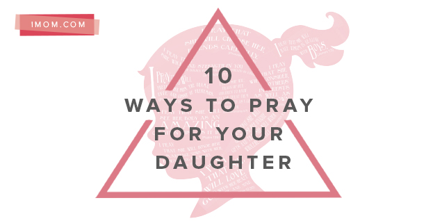 a prayer for my daughter When i consider the pressures she will face and the challenges she'll overcome, i pray these prayers for my teenage daughter.
