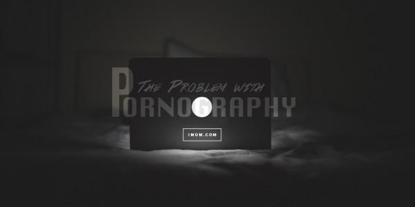 problem with pornography