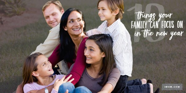 10 Things Your Family Can Focus