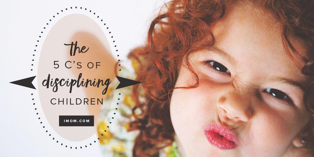 The 5 C 39 s of Disciplining Children