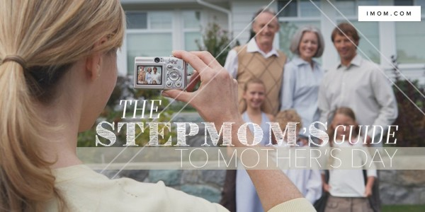 The Stepmom S Guide To Mother S Day Imom