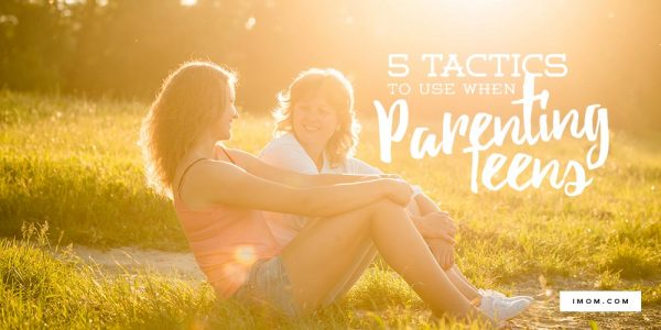 tactics when parenting teens
