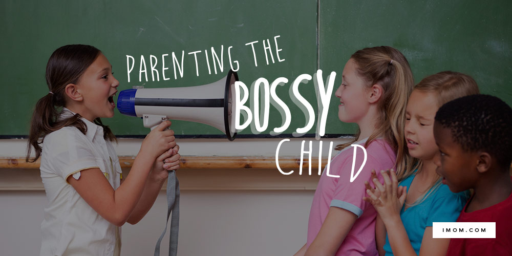 Parenting The Bossy Child Imom