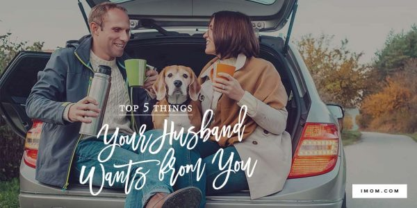 things your husband wants
