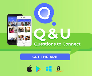 Q&U Questions to Connect