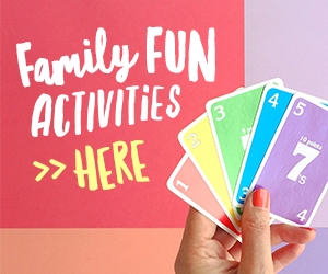 Family Fun Activities Here!