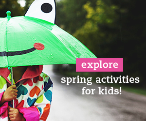 Explore Spring Activities for Kids!