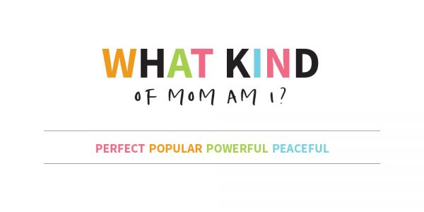 The Mom I Am Mom Personality Test